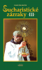 Eucharistické zázraky III.