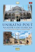 Unikátní pouť na Kypr a do Turecka
