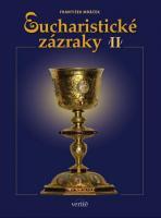 Eucharistické zázraky II.