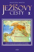 Ježíšovy cesty X.